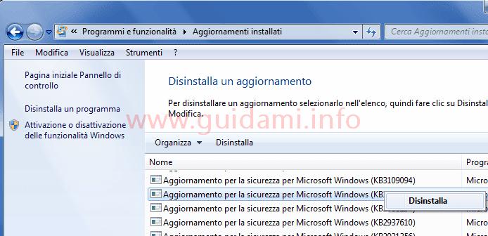 Windows 7 Windows Update schermata aggiornamenti installati e opzione disinstalla aggiornamento