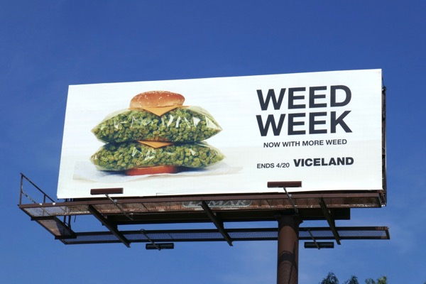 Weed Week Viceland billboard