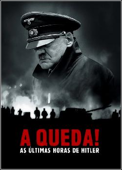 A Queda! As Últimas Horas de Hitler Dublado