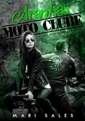 Aranhas Moto Clube - Série Mulheres no Poder