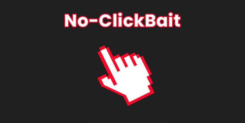 nunca debes hacer clickbait si deseas mantener más tiempo a los visitantes en tu Blog