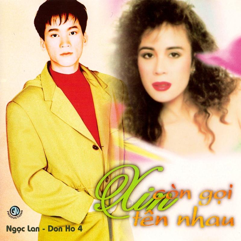 Giáng Ngọc CD - Ngọc Lan, Don Hồ - Xin Còn Gọi Tên Nhau (NRG)
