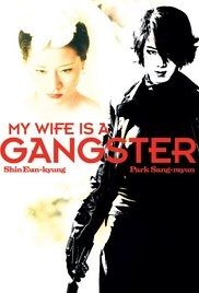 Vợ Tôi Là Gangster - My Wife Is a Gangster (2001)