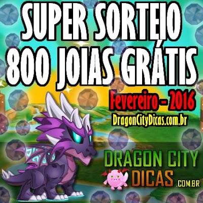 Super Sorteio de 800 Joias Grátis - Fevereiro 2016