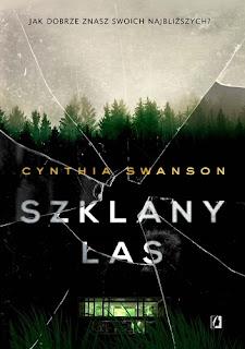 Szklany las - Cynthia Swanson