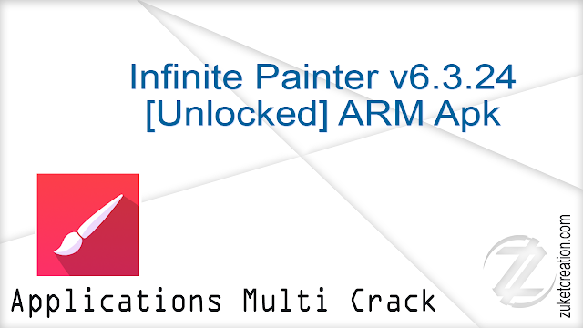 Infinite Painter v6.3.24 [Unlocked] ARM Apk  |  42.7 MB