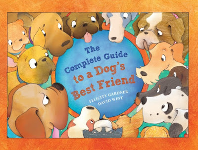 Felicity Gardner The Complete Guide to a Dog's Best Friend book cover