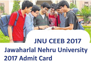 JNU CEEB 2017 Admit Card, Download JNU CEEB Hall Ticket 2017, Jawaharlal Nehru University CEEB 2017 Admit Card, JNU CBEE Admit Card