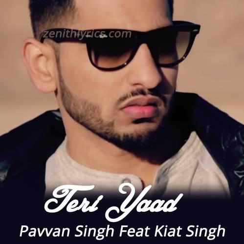 Teri Yaad - Pavvan Singh
