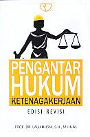 AJIBAYUSTORE  Judul Buku : Pengantar Hukum Ketenagakerjaan Edisi Revisi