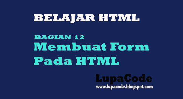 Belajar Cara membuat Form Pada HTML