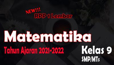 RPP 1 Lembar Matematika SMP Kelas 9 Tahun Ajaran 2021-2022 RPP Matematika 1 Lembar SMP Kelas 9 Tahun 2021