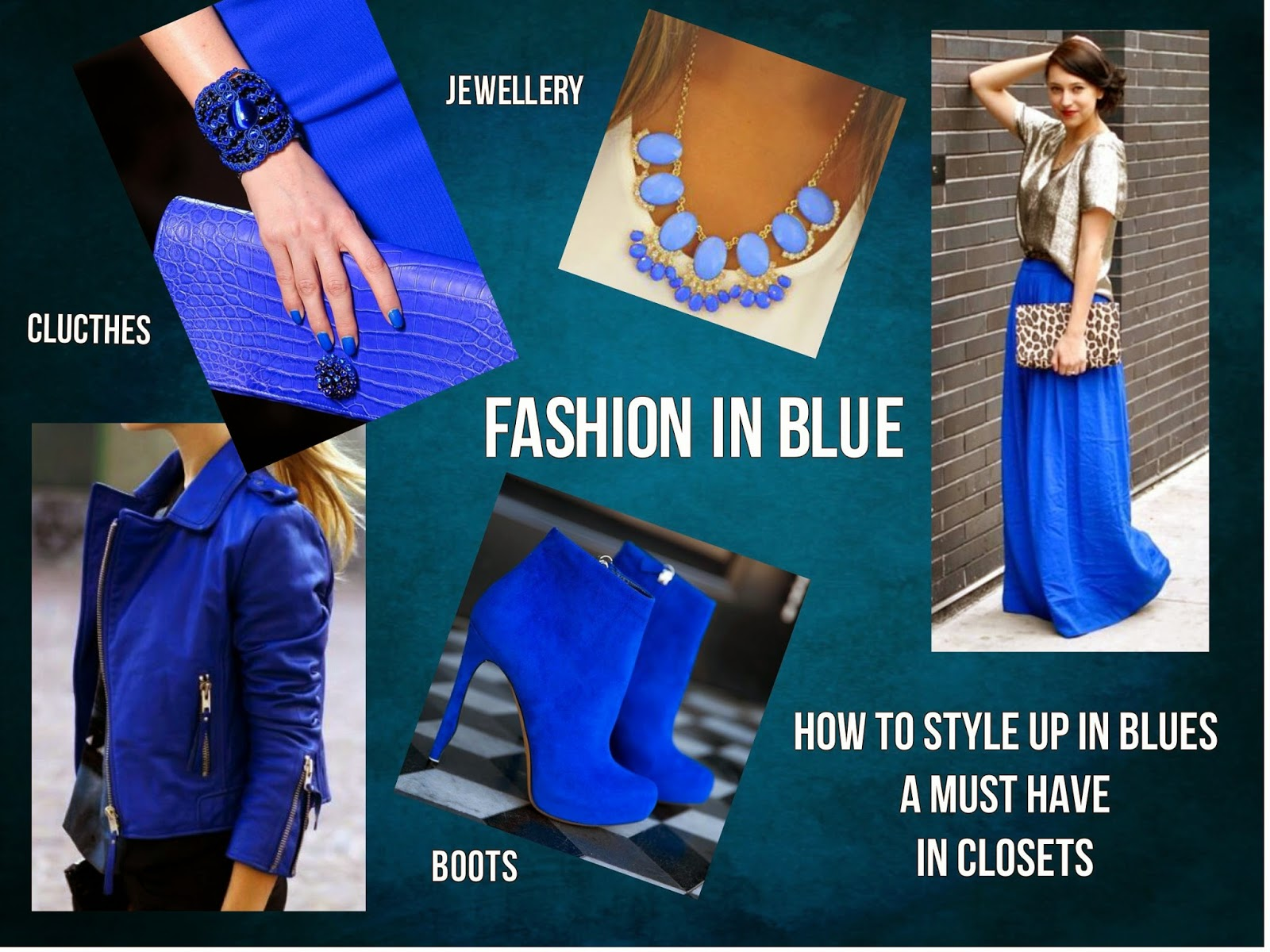 How to wear blue fashion, how to style up in blue clothing, blue fashion styletips, style for blue fashion