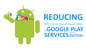 Fix Lag and Speed issues for Games & App Performance with Google Play services V12.5.12 APK Update