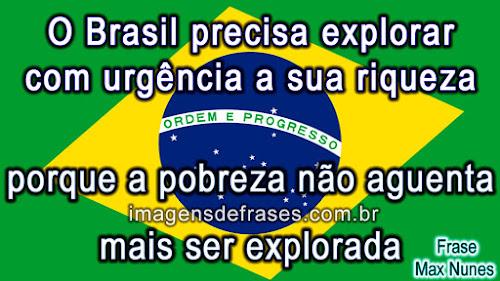 brasil frases explorar a riqueza