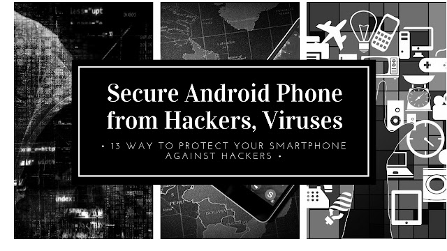 How To Secure Android Phone From Hackers | Viruses | https://www.mdigitalera.com/2018/11/how-to-secure-android-phone-from-hackers-viruses.html