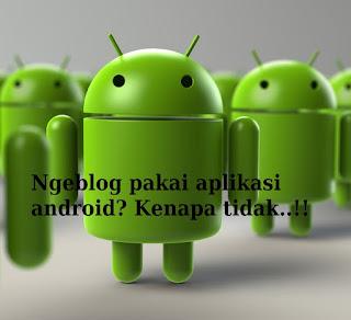aplikasi smartphone android untuk ngeblog