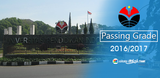 Passing Grade UPI 2017 (Universitas Pendidikan Indonesia)