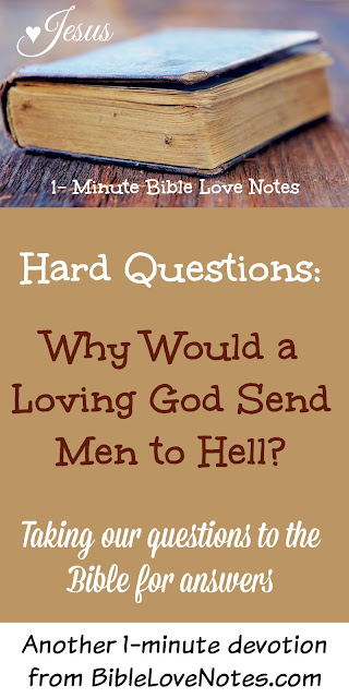 why God sends men to hell, God is loving and just