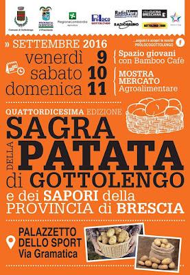 Sagra della patata e dei sapori della provincia di Brescia 9-10-11 settembre Gottolengo (BS) 2016
