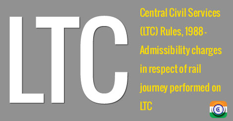 LTC-rail-rail-journey-government-servant