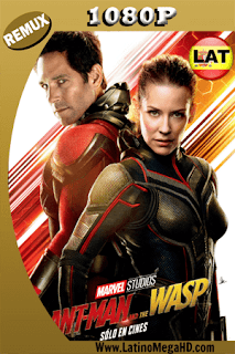 Ant-Man and The Wasp. El Hombre Hormiga y La Avispa (2018) Latino HD BDREMUX 1080P - 2018