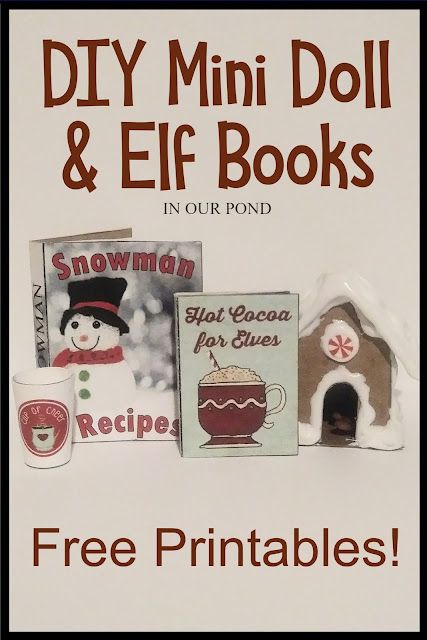 DIY Mini Doll and Elf Books with free printables // In Our Pond // Christmas // Elf on the Shelf // doll miniatures