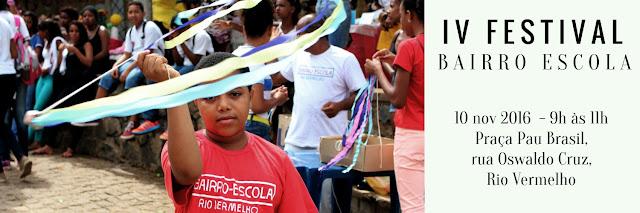 Participe do IV Festival Bairro-Escola Rio Vermelho