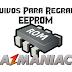 Arquivos para Regravar a Memória EEPROM - VÁRIAS MARCAS E MODELOS DE APARELHOS