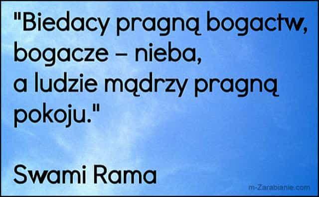 Swami Rama, cytaty o sukcesie, bogactwie, pieniądzach i finansach.