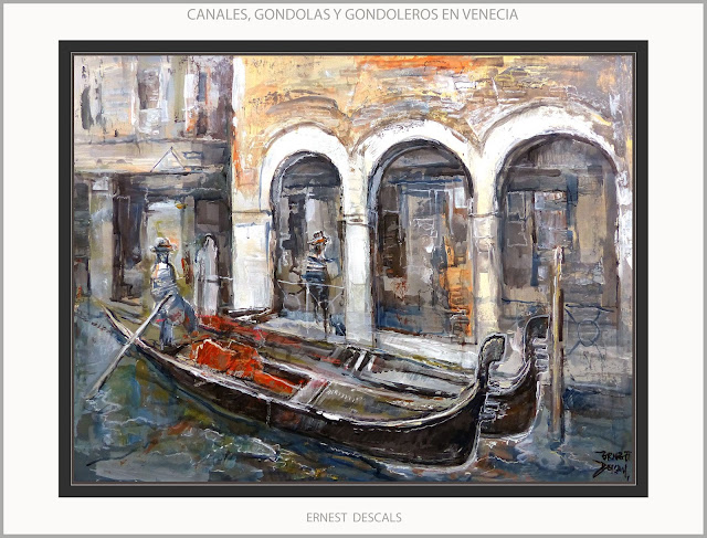 VENECIA-PINTURA-ITALIA-CANALES-GONDOLAS-GONDOLEROS-PAISAJES-CUADROS-ARTISTA-PINTOR-ERNEST DESCALS-