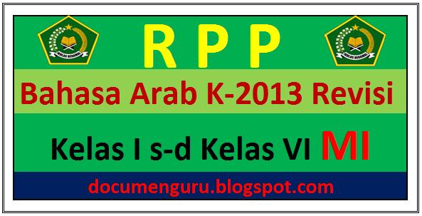 RPP Bahasa Arab K 13 Kelas 1, 2, 3, 4, 5, dan 6 Semester 1 dan 2