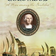 Christopher Columbus: A Man among the Gentiles by Clark B. Hinckley