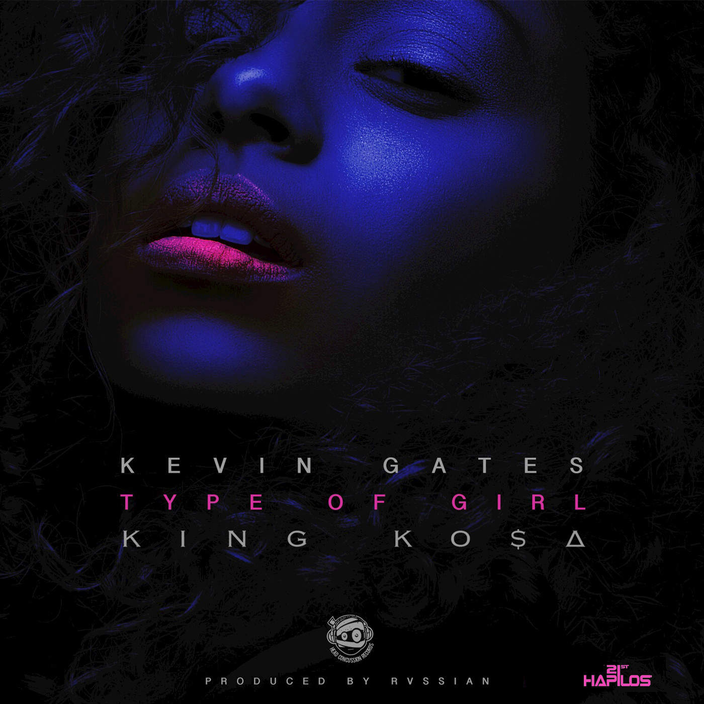 Type of Girl – Single  by Kevin Gates & King Ko$a