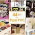 44 DIY dari Pipa PVC (Paralon)
