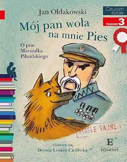"""""""Mój pan woła na mnie Pies"""" Jan Ołdakowski - recenzja"""