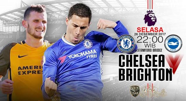 Prediksi Bola : Chelsea Vs Brighton Hove Albion , Selasa 26 Desember 2017 Pukul 22.00 WIB