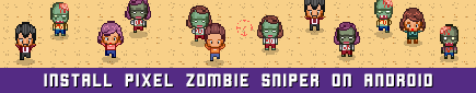 Pixel Zombie Sniper