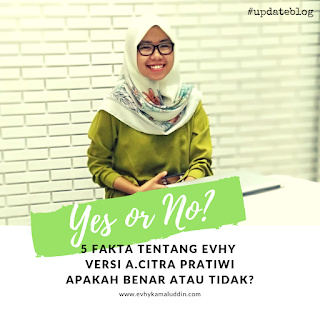 5 Facts about Me versi A.Citra Pratiwi Travel and Food Blogger by Evhy Kamaluddin
