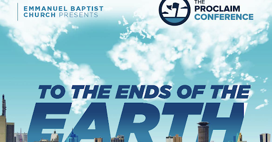 2018 Proclaim: To the Ends of the Earth