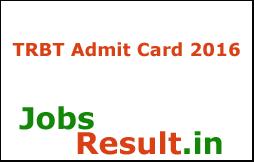 TRBT Admit Card 2016