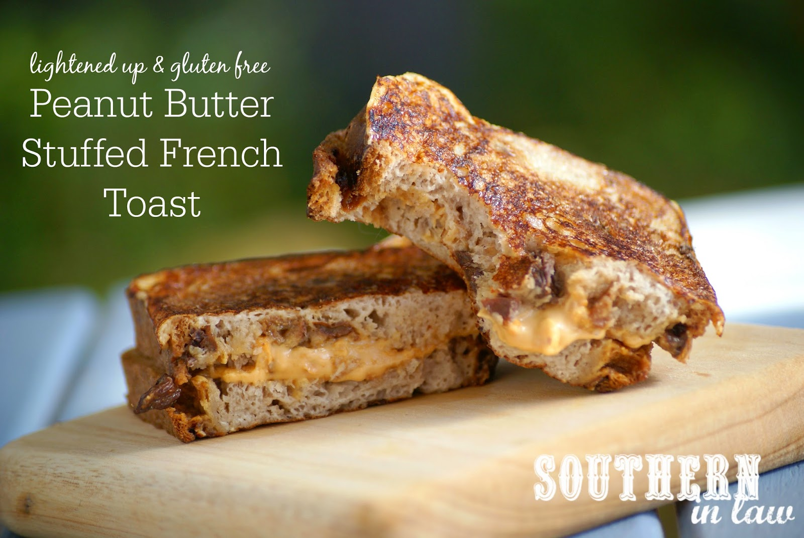 Healthy Peanut Butter Stuffed French Toast Recipe on Cinnamon Raisin Bread - gluten free, low fat, healthy, sugar free, clean eating friendly