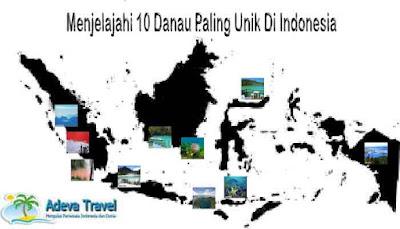 Menjelajahi 10 Danau Paling Unik Di Indonesia