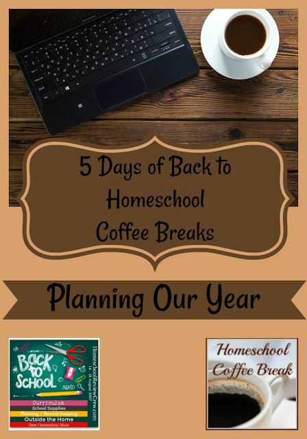 Back to Homeschool Coffee Break - Planning Our Year - part of the Back to Homeschool Blog Hop, here on Homeschool Coffee Break @ kympossibleblog.blogspot.com and hosted by the Homeschool Review Crew @ HomeschoolReviewCrew.com