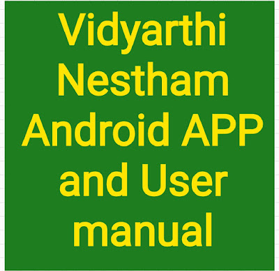 Vidyarthi Nestham Android APP and User manual