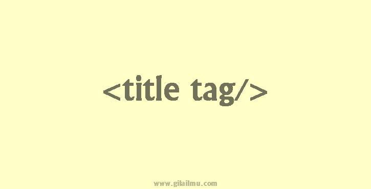 tulisan title tag