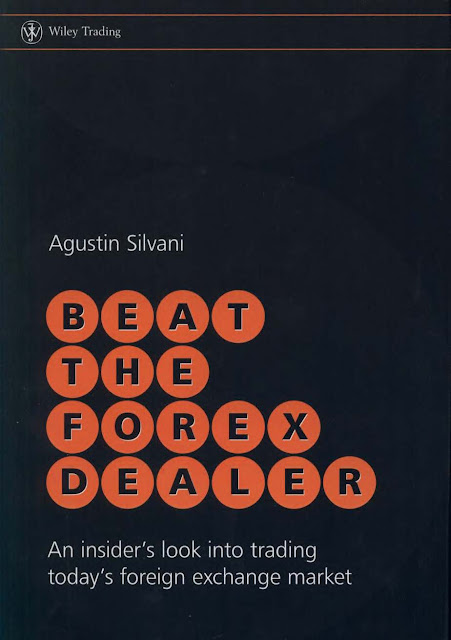 BEAT THE FOREX DEALER BY AGUSTIN SILVANI BOOK FREE DOWNLOAD