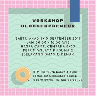 Workshop Bloggerpreneur Hasfa Camp