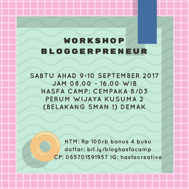 Workshop Bloggerpreneur Hasfa Camp