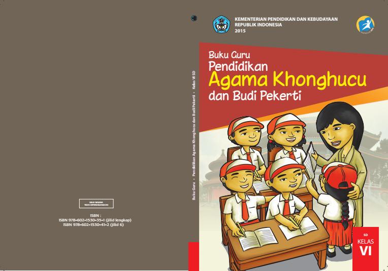 Download Gratis Buku Guru Pendidikan Agama Khonghucu dan Budi Pekerti Kelas 6 SD Kurikulum 2013 Format PDF